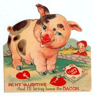 Vintage Valentine Bring home the bacon