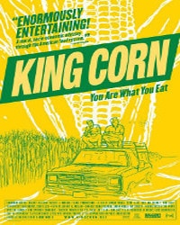 King Corn | Vegan Films & Movies - Your Daily Vegan