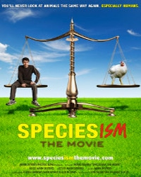 Speciesism the Movie | Vegan Flicks & Movies - Your Daily Vegan