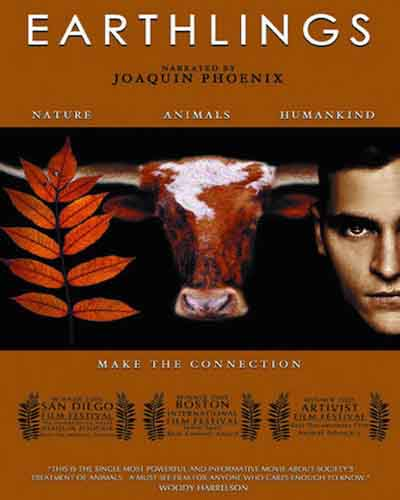 Cover for the documentary, Earthlings, featuring an image of a plant branch, a cow, and a Joaquin Phoenix