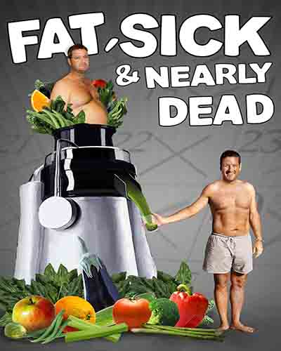 Cover for the film Fat, Sick, and Nearly Dead.