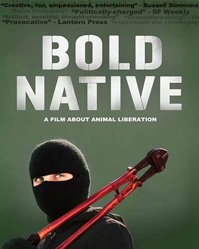 Cover for the film, Bold Native. Features a green background with a picture of a person wearing a black mask and holding red bolt cutters.