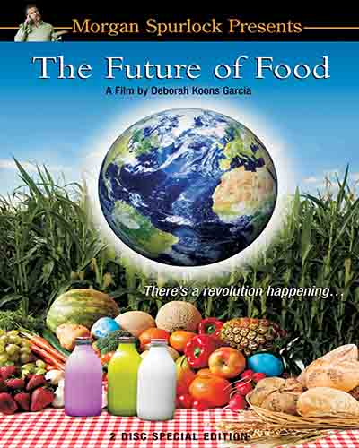 Cover for the film, The Future of Food.