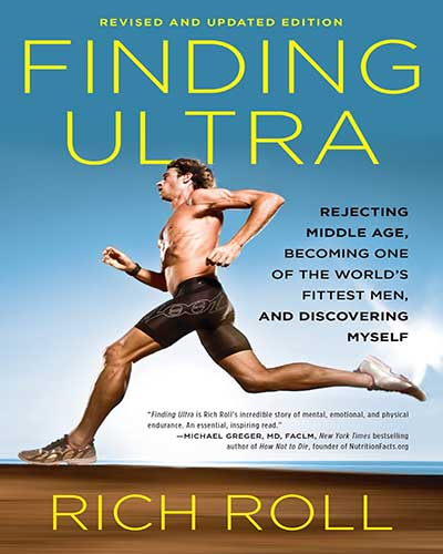 The cover of the book Finding Ultra. Features a picture of Rich, the author, running.