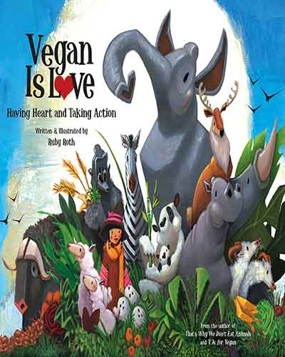 Cover for the book, Vegan is Love. Features an illustration of various animals.
