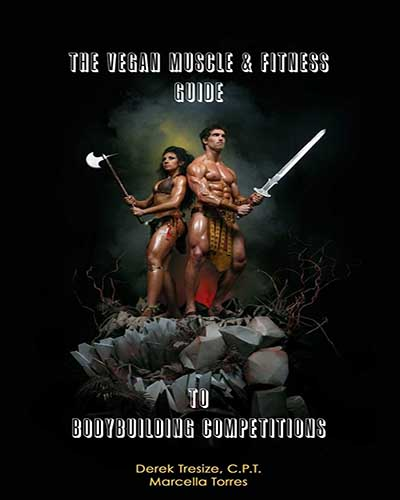 Cover of the book The Vegan Bodybuilding Guide to Competition. Features a black background with two body builders in the middle.