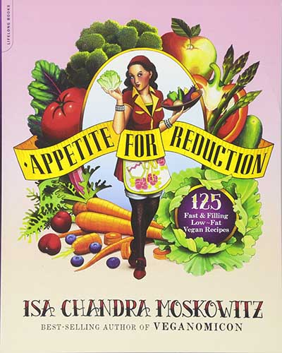 Cover for the book Appetite for Reduction. Features an illustration of the author, Isa Chandra, in the middle with a bunch of fruit and veg drawn around her, all on a pink and peach background.