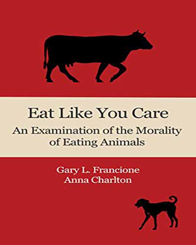 Cover for the book Eat Like You Care. Features a red background with black silhouettes of a cow and a dog.