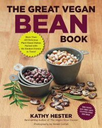 Cover for the book The Great Vegan Bean Book. Features an assortment of dried beans in cups with a tan background.