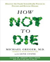 How Not to Die - Vegan Books - Your Daily Vegan