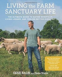 Living the Farm Sanctuary Life - Vegan Books - Your Daily Vegan