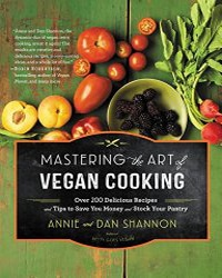 Mastering the Art of Vegan Cooking - Vegan Books - Your Daily Vegan
