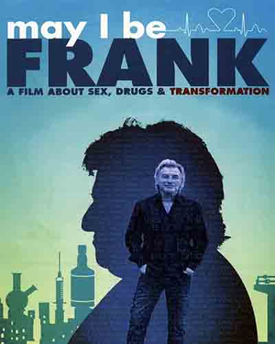 Cover for the film, May I be Frank? Features a silhouette of a man looking sideways with another man standing inside the silhouette looking forward.