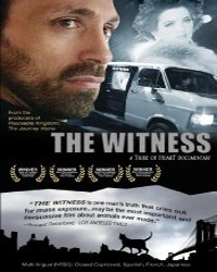 The Witness - Vegan Flicks: Movies & TV - Your Daily Vegan