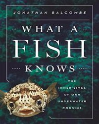 What a Fish Knows - Vegan Books - Your Daily Vegan