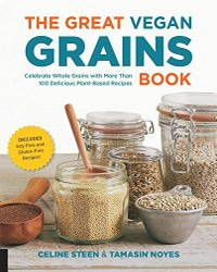 Cover for the cookbook, The Great Vegan Grains Cookbook. Features closeup of jars of grains with a white background.