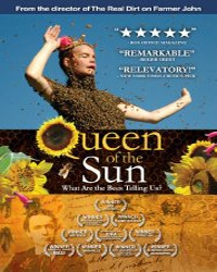 Queen of the Sun | Vegan Films & Movies - Your Daily Vegan