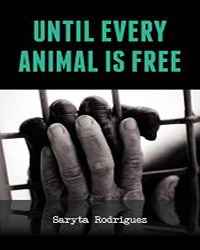 Until Every Animal is Free - Vegan Books - Your Daily Vegan
