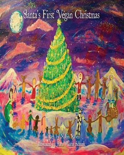 Cover for the book, Santa's First Vegan Christmas. Features a holdiay scene with a large tree in the center.