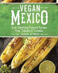 Cover for the book, Vegan Mexico. Features an picture of grilled corn with lime wedges.