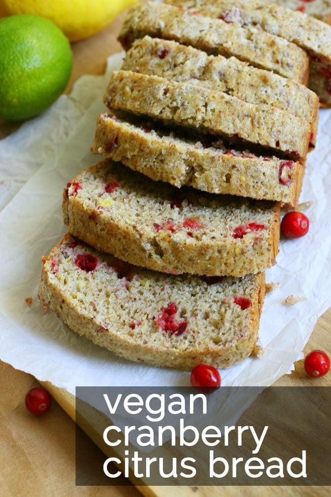 Vegan Cranberry Citrus Bread Recipe   Your Daily Vegan