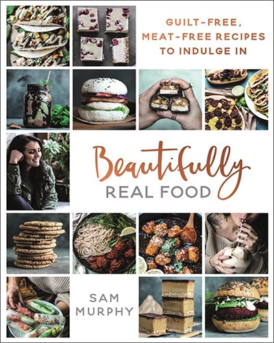 Cover for the book, Beautifully Real Food. Features fourteen small square pictures of various vegan foods arranged on a white background.