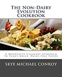 The Non-Dairy Evolution Cookbook | Vegan Books | Your Daily Vegan