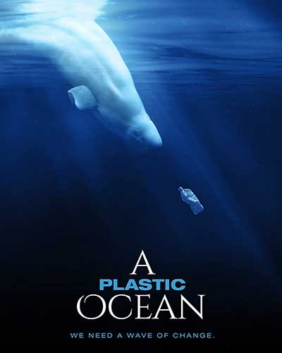 Cover for the film, A Plastic Ocean, featuring an underwater image of a whale