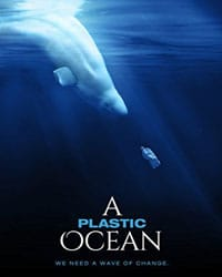 A Plastic Ocean - Vegan Movies | Your Daily Vegan