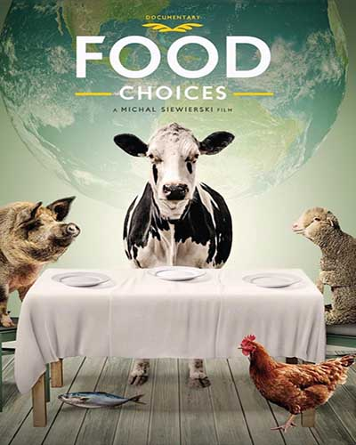 Cover for the film, Food Choices. Features a cow, a pig, a sheep, and a chicken sitting at a dinner table with a white tablecloth.