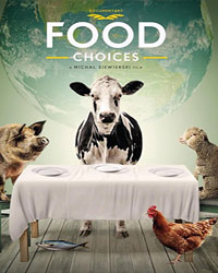 Food Choices | Vegan Films & Movies - Your Daily Vegan