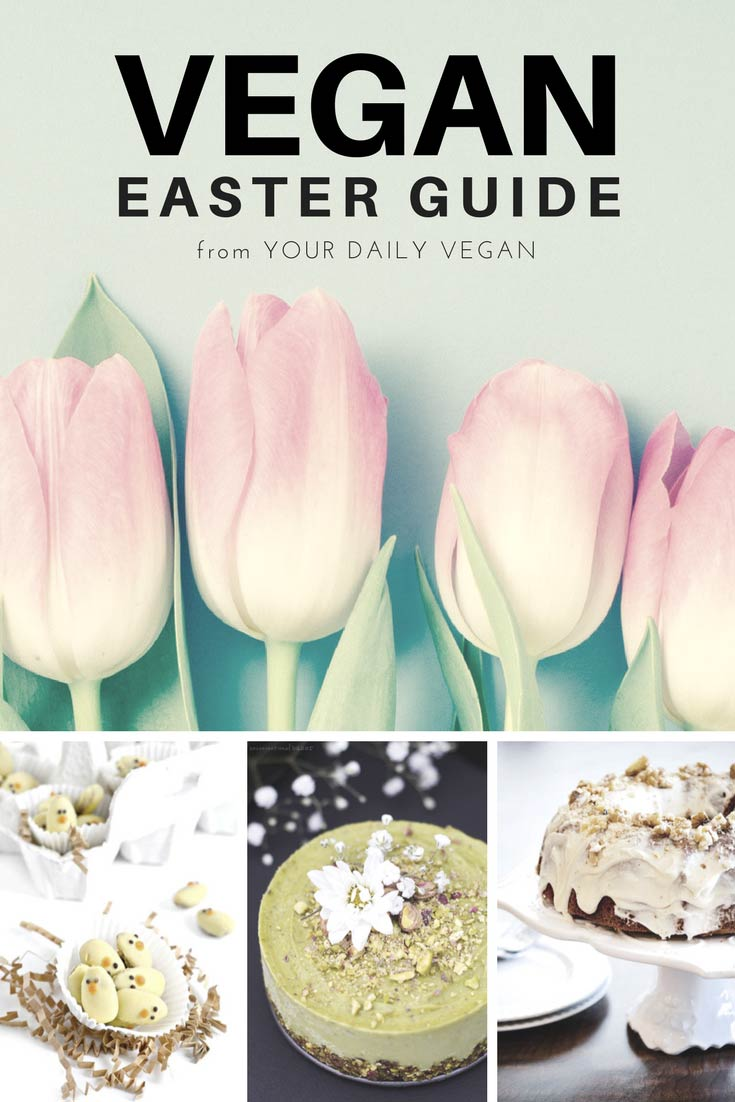 A Guide to Celebrating a Vegan Easter by Your Daily Vegan