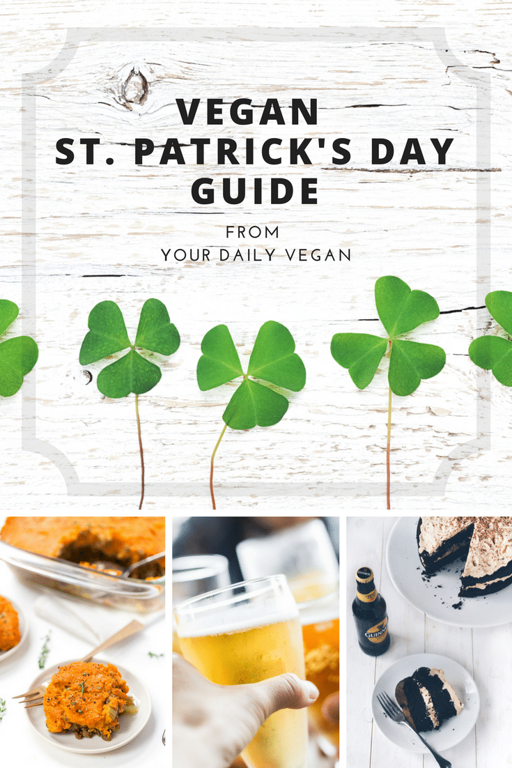 Vegan St. Patrick's Day Recipes / Your Daily Vegan