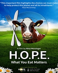 HOPE What You Eat Matters - Vegan Movies - Your Daily Vegan