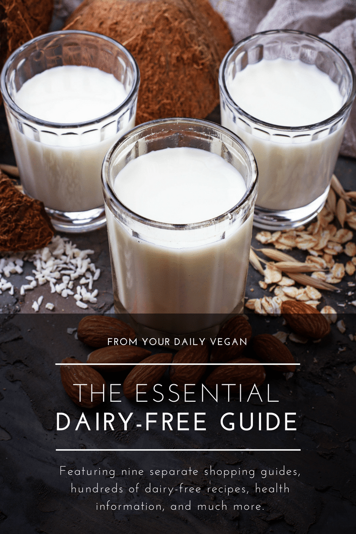 Dairy Free Living Guide - Your Daily Vegan