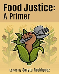Food Justice: A Primer - Vegan Books - Your Daily Vegan
