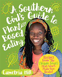 A Southern Girl's Guide to Plant-Based Eating - Vegan Books - Your Daily Vegan