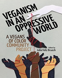 Veganism in an Oppressive World - Vegan Books - Your Daily Vegan