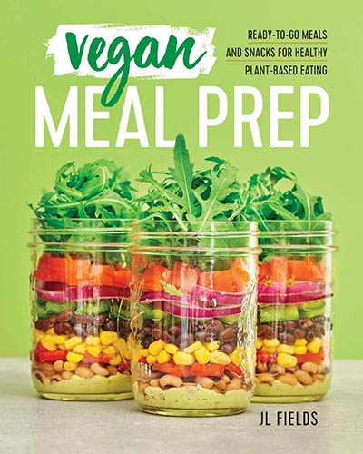 Cover for the book, Vegan Meal Prep. Features three jars with layers of beans, lettuce, tomatoes, an corn sitting on a counter with a bright green background.