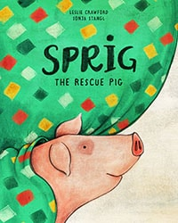 Sprig the Rescue Pig - Vegan Books Library & Bookstore - Your Daily Vegan