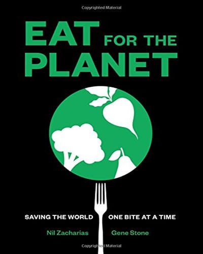 """Cover for the book, Eat for the Planet. Features a black background with a fork holding a """"globe"""" with green lettering."""