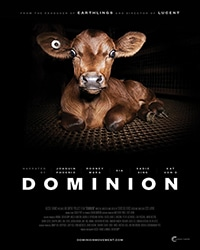 Cover for the film, Dominion. Features a black background with a picture of a young brown calf and words with white letters.