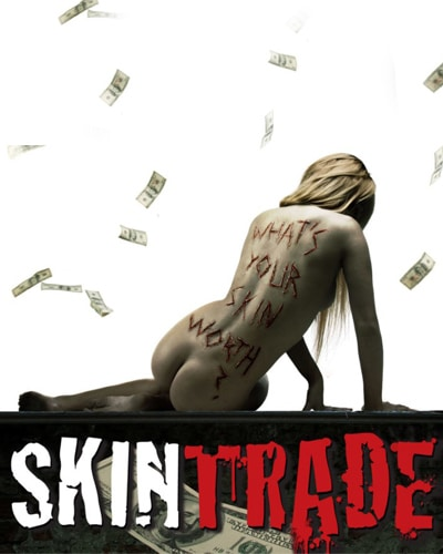 Cover for the film, Skin Trade. Features a naked woman laying with her back towards the viewer with money falling from the sky.