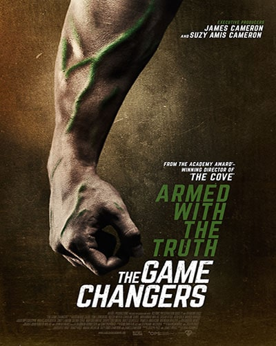 Cover for the film, The Game Changers. Features a dark cover with a closeup of a muscled arm.