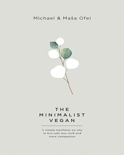 Cover for the book, The Minimalist Vegan. Features a light grey background with a small illustration of leaves and a branch.