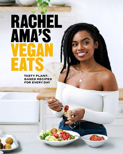 Cover for the book, Rachel Ama's Vegan Eats. Features a picture of the author, Rachel Ama, standing in a kitchen.