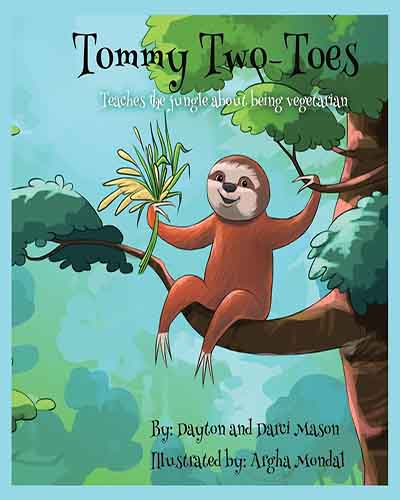 Cover for the book, Tommy Two Toes featuring a cartoon picture of a sloth sitting on a tree branch eating a leaf.