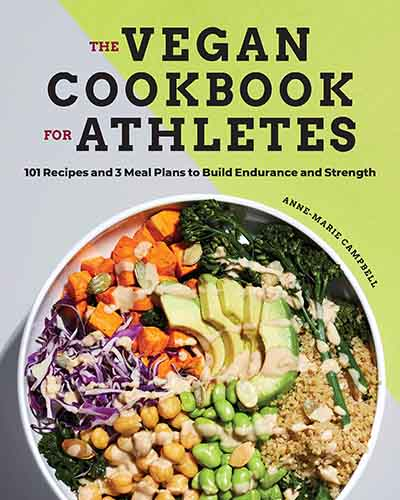 Cover for the book, The Vegan Cookbook for Athletes featuring a bowl of healthful food sitting on a grey and green background