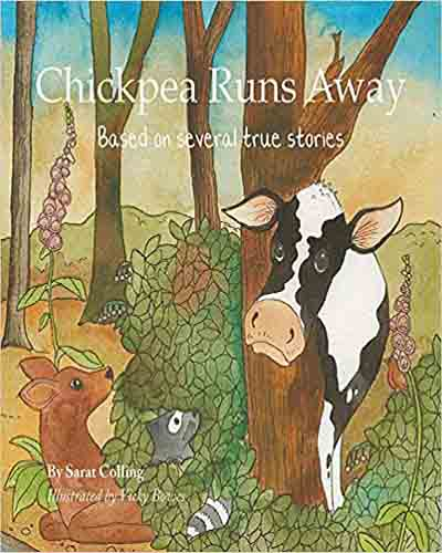 Cover for the book, Chickpea Runs Away, featuring a cartoon image of a forest with a cow and other animal friends