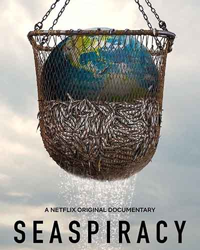 Cover for the film, Seaspiracy, that features a large fishing net with fish and the planet earth trapped inside.